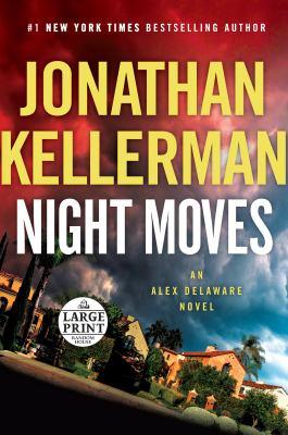 Night moves (LARGE PRINT)