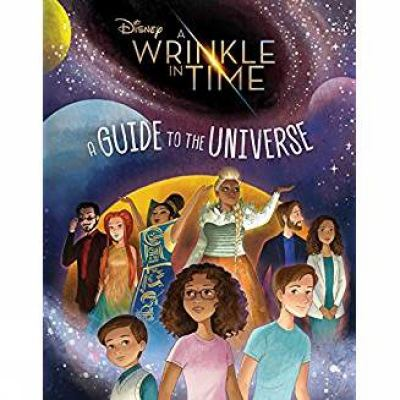 A wrinkle in time : a guide to the universe