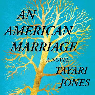 An American marriage : a novel (AUDIOBOOK)