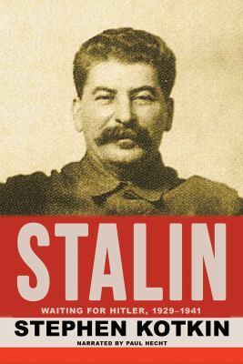 Stalin. Volume I, Waiting for Hitler, 1929-1941 (AUDIOBOOK)