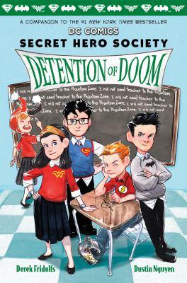 Secret Hero Society : Detention of doom
