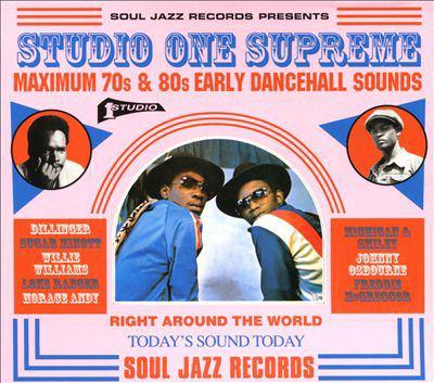 Studio One supreme : maximum 70s & 80s early dancehall sounds.
