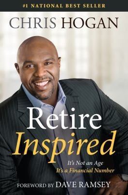 Retire inspired : it's not an age, it's a financial number
