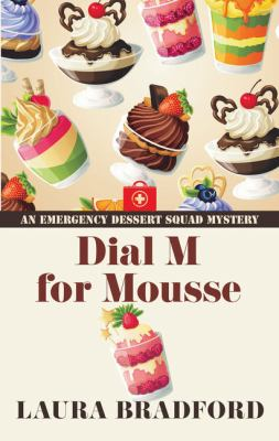 Dial M for mousse (LARGE PRINT)