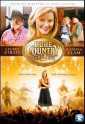 Pure country 2 : the gift