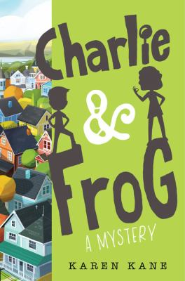 Charlie & Frog : a mystery