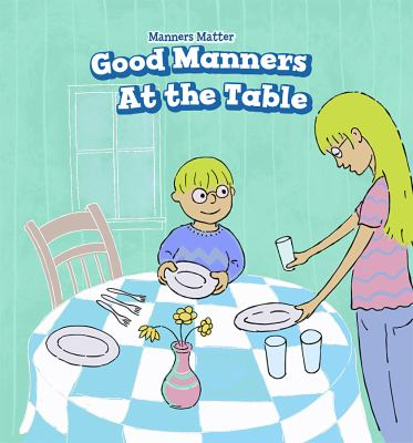 Good manners at the table