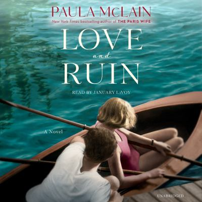 Love and ruin : a novel (AUDIOBOOK)