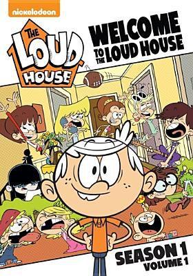 The Loud house. Season 1. Volume 1, Welcome to the Loud house