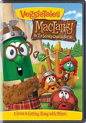VeggieTales. MacLarry & the stinky cheese battle : a lesson in getting along with others
