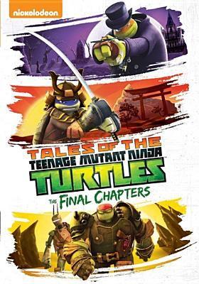 Teenage Mutant Ninja Turtles. Tales of the Teenage Mutant Ninja Turtles. The final chapters