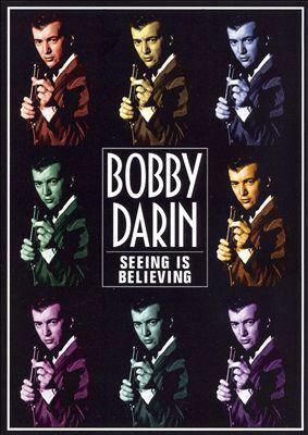 Bobby Darin : seeing is believing