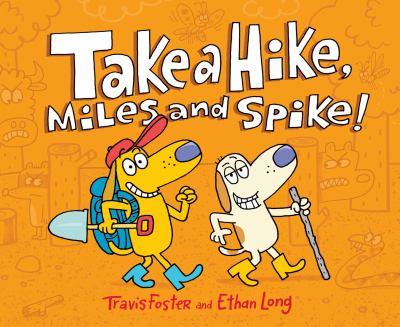 Take a hike, Miles and Spike!