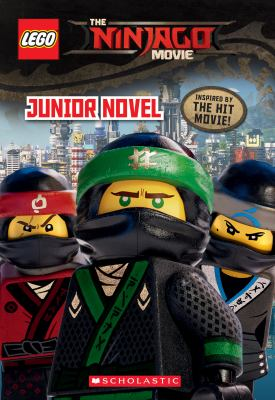 The LEGO Ninjago movie : junior novelization