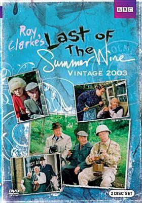 Last of the summer wine. Vintage 2003