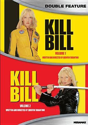 Kill Bill. Vol. 1 ; Kill Bill. Vol. 2