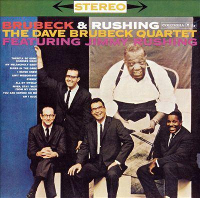 Brubeck & Rushing : the Dave Brubeck Quartet featuring Jimmy Rushing