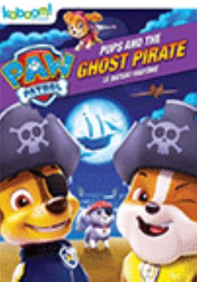 PAW patrol. Pups and the ghost pirate.