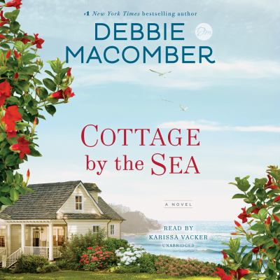 Cottage by the sea : a novel (AUDIOBOOK)