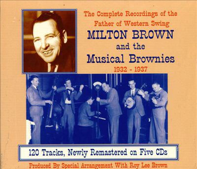 Milton Brown and the Musical Brownies.