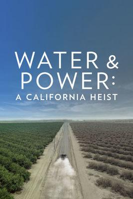 Water & power : a California heist