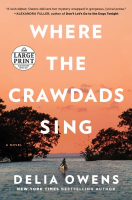 Where the crawdads sing (LARGE PRINT)