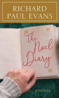The Noel diary (LARGE PRINT)
