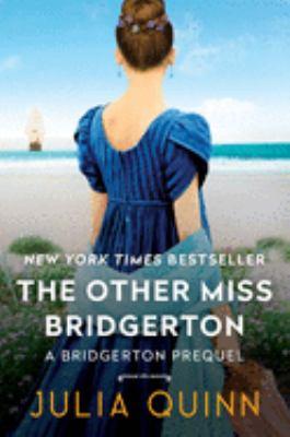 The other Miss Bridgerton : a Bridgertons prequel