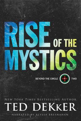 Rise of the mystics (AUDIOBOOK)