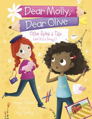 Olive spins a tale : (and it's a doozy!)