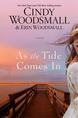As the tide comes in : a novel