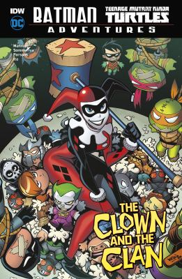 Batman, Teenage Mutant Ninja Turtles adventures. The clown and the clan