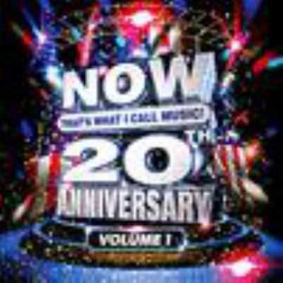 Now that's what I call music. 20th anniversary, Vol. 1