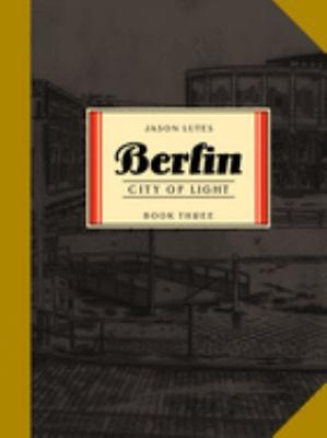 Berlin, city of light : a work of fiction