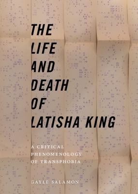 The life and death of Latisha King : a critical phenomenology of transphobia
