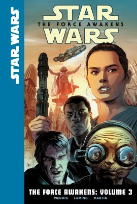 Star Wars. The Force awakens. Volume 3