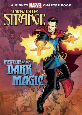 Mystery of the dark magic : starring Doctor Strange