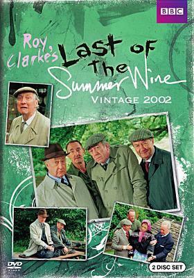 Last of the summer wine. Vintage 2002