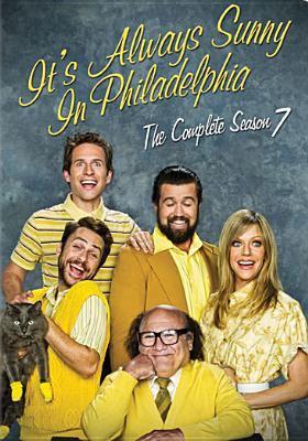 It's always sunny in Philadelphia. The complete season 7