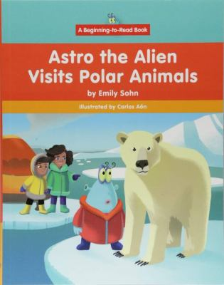Astro the Alien visits polar animals