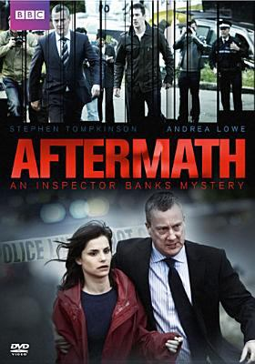 Aftermath : an Inspector Banks mystery