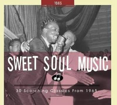 Sweet soul music. 30 scorching classics from 1965.