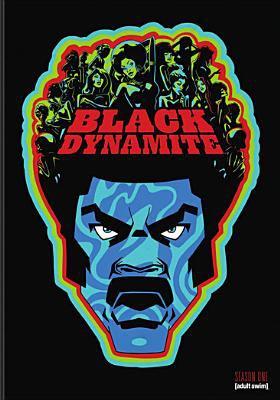Black Dynamite. Season one.