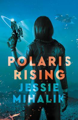 Polaris rising : a novel.