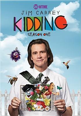 Kidding. Season one