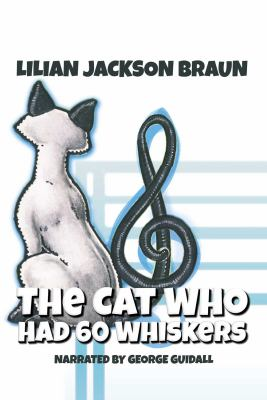 The cat who had 60 whiskers (AUDIOBOOK)
