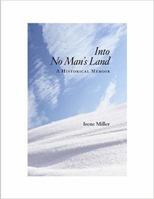 Into no man's land : a historical memoir