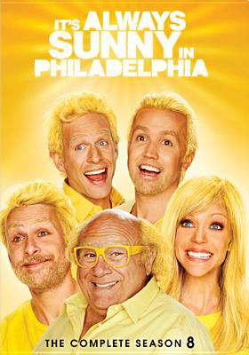 It's always sunny in Philadelphia. The complete season 8.