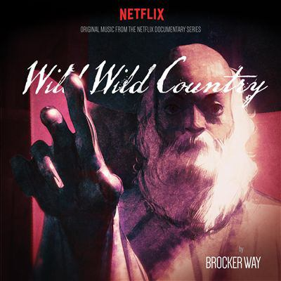 Wild wild country : orginal music from the netflix documentary series