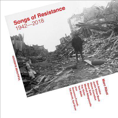 Songs of resistance, 1942-2018